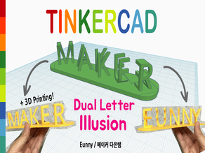 Dual Letter Illusion with Tinkercad