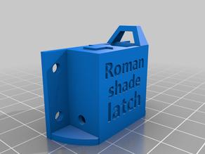 Roman shade latch