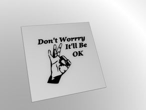 Don't Worry - It'll Be OK