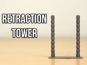 Retraction Tower - IdeaMaker