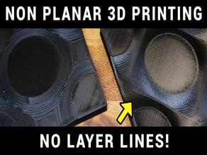 Non planar 3D printing test