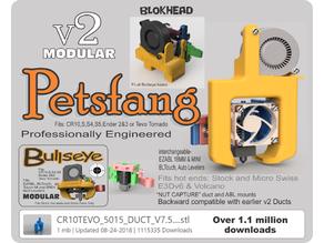 Petsfang Duct for CR10 MicroSwiss/Stock/E3Dv6/Volcano/TevoTornado /Tarantula Hot End/E3Dv6 CNC Mount & 5015 fan Bullseye Blokhead