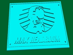 Max Headroom Plaque