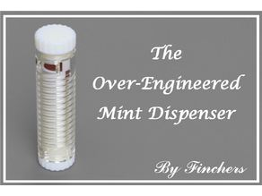 Over-Engineered Mint Dispenser