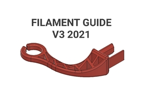 Filament Guide 2021 - Ender 3 / Pro