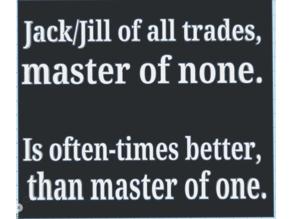 Jack/Jill of all trades
