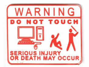 Do Not Touch Computer Sign (Bat Version)