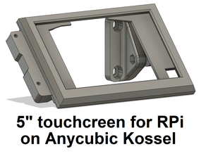 """5"""" touchscreen frame for Rpi and Anycubic Kossel"""