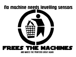 "Free the Machines - Sign - ""makes the printers great again"" - Stamp litho sign MMU Ready"