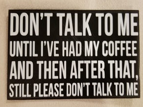 Coffee Sign - Don't talk to me