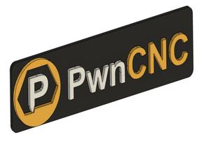 PwnCNC Placard