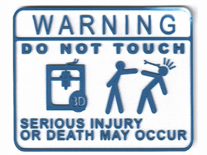 Do Not Touch 3D Printer (Wrench Version)