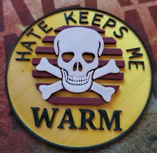 Hate keeps me warm.