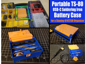 Portable TS-80 Soldering Iron Battery Case  (fits into the Stanley 014725R organizer)