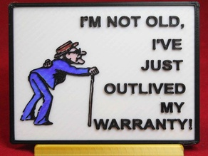 Not old, just outlived my warranty sign