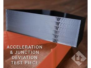 Acceleration/ junction deviation test piece