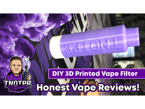 DIY 3D Printed Vape Filter