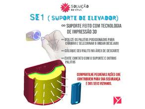 SE - Suporte de Elevador ( COVID-19 ) - Impressão 3D FDM