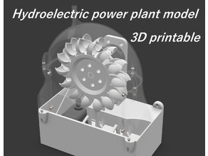 3D printed hydroelectric power plant model