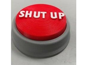Shut Up / Easy Button