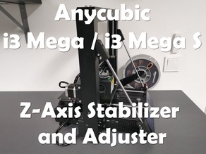 Anycubic i3 Mega z-axis stabilizer and adjuster V1.1