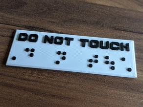 """Braille """" Do not touch """""""