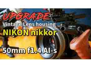 "Upgrade - Vintage Lens housing, ""Nikon nikkor 50mm f1.4 AI-S"" for shooting CINEMATIC Video"
