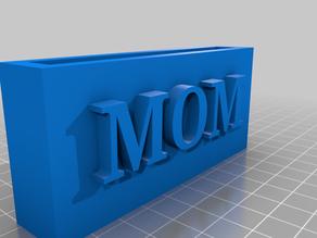 mom sign