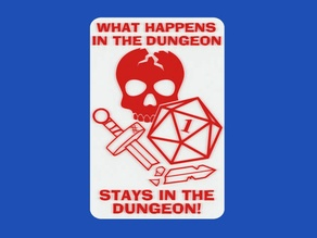 WHAT HAPPENS IN THE DUNGEON STAYS IN THE DUNGEON!, sign