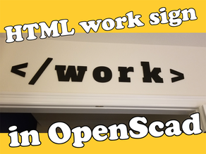 HTML work sign in OpenScad