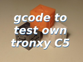 gcode to test tronxy C5