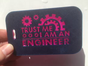 Trust the engineer luggage tag (customize name and adress in OpenSCAD)