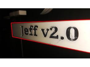 Jeff 2.0 Nameplate V-Rail Insert