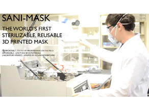 Sani-Mask : The world's first fully sterilizable 3d printed mask