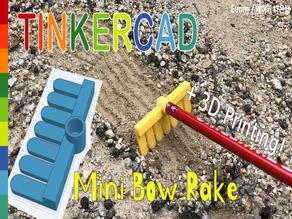 Mini Bow Rake with Pencil Toy & Tinkercad