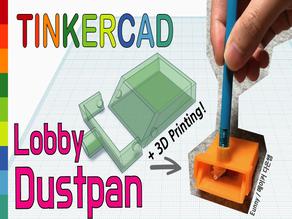 Mini Lobby Dustpan with Pencil Toy & Tinkercad