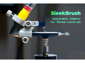 SleekBrush: Adjustable Adaptor for Marker-Airbrush