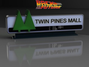 Carlz Twin Pines Mall Sign From Back To The Future