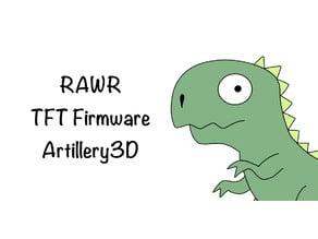 RAWR TFT Firmware Artillery 3D - With M600