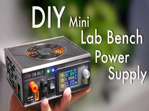 DIY Mini Variable Lab Bench Power Supply