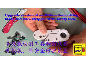 Upgrade version of multi-function cutting blade and wire stripper with safety lock