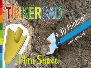 Mini Shovel with Pencil Toy & Tinkercad