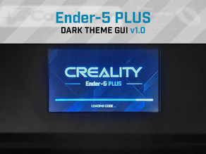 Ender 5 Plus - LCD Screen Dark Theme v 1.0