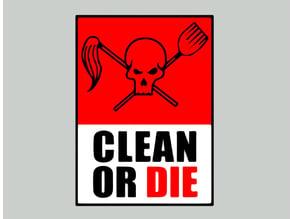 ARCHER - CLEAN OR DIE, sign