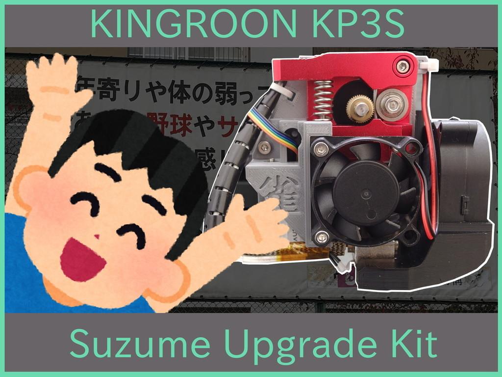 KINGROON KP3S Suzume Upgrade Kit 4010+4020(5015)+BLtouch