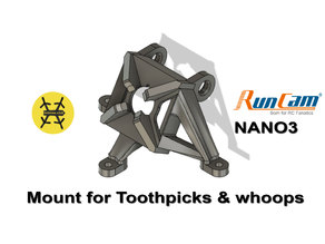 Runcam Nano 3 mount for Toothpicks and Whoops