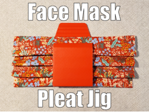 Pleat Maker Jig UPDATED for Fabric Face Masks - Covid-19
