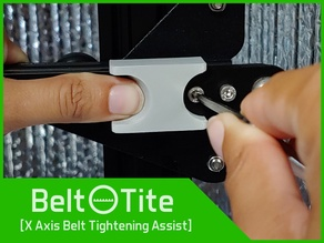 Belt Tite - X Belt Tensioner Assistant for Creality Ender-3, CR-10, Geeetech and Others