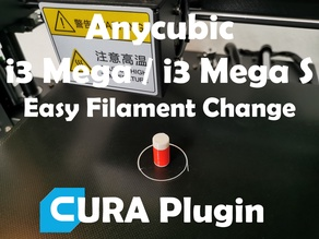 Anycubic i3 Mega / S - Cura Plugin for Filament Change/Color Change during Print v1.3