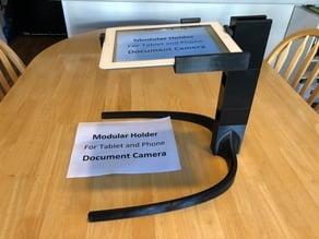 Modular Holder for Phone or Tablet Document Camera
